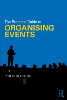 The Practical Guide to Organising Events, Paperback Book