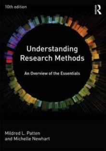 Understanding Research Methods : An Overview of the Essentials, Paperback Book