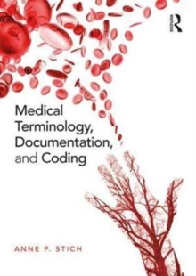 Medical Terminology, Documentation, and Coding, Paperback Book