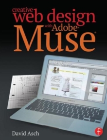 Creative Web Design with Adobe Muse, Paperback / softback Book