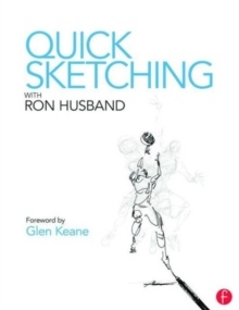 Quick Sketching with Ron Husband, Paperback Book