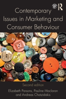 Contemporary Issues in Marketing and Consumer Behaviour, Paperback Book