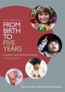 Mary Sheridan's from Birth to Five Years: Children's Developmental Progress, Paperback Book