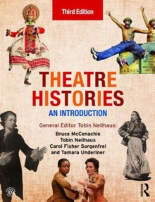 Theatre Histories : An Introduction, Paperback / softback Book