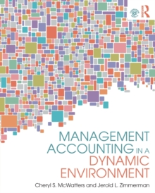 Management Accounting in a Dynamic Environment, Paperback / softback Book
