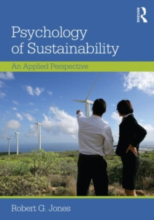 Psychology of Sustainability : An Applied Perspective, Paperback / softback Book