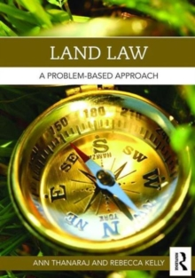 Land Law : A Problem-Based Approach, Paperback Book