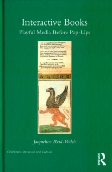 Interactive Books : Playful Media before Pop-Ups, Hardback Book