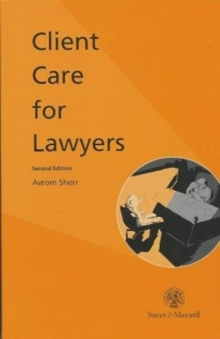 Client Care for Lawyers, Paperback / softback Book