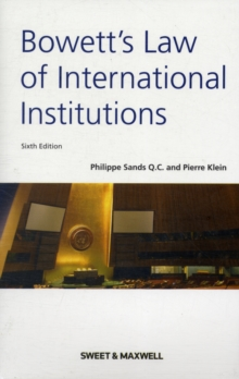 Bowett's Law of International Institutions, Paperback / softback Book