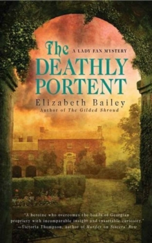 The Deathly Portent : A Lady Fan Mystery, Paperback Book