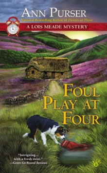 Foul Play At Four : A Lois Meade Mystery, Paperback / softback Book