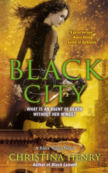 Black City : A Black Wings Novel, Paperback / softback Book