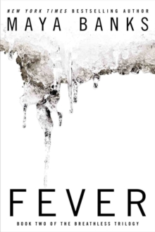 Fever : Book Two of the Breathless Trilogy, Paperback / softback Book