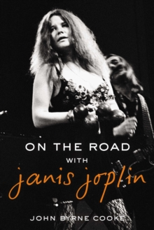 ON THE ROAD WITH JANIS JOPLIN, Hardback Book