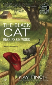 The Black Cat Knocks On Wood : A Bad Luck Cat Mystery, Paperback Book