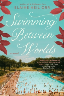 Swimming Between Worlds, Paperback Book