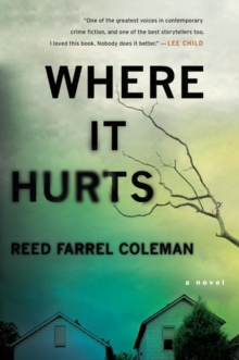 Where It Hurts : A Novel, Paperback Book