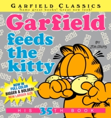 Garfield Feeds The Kitty, Paperback Book