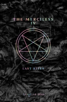 The Merciless IV : Last Rites, Paperback / softback Book