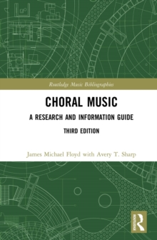 Choral Music : A Research and Information Guide, EPUB eBook