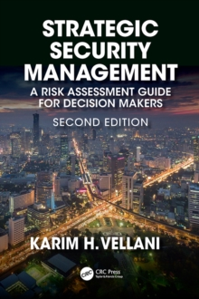 Strategic Security Management : A Risk Assessment Guide for Decision Makers, Second Edition, EPUB eBook