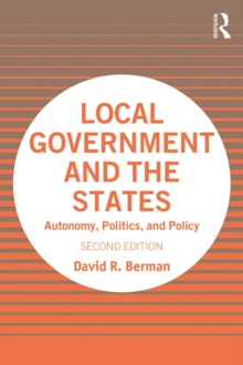 Local Government and the States : Autonomy, Politics, and Policy, EPUB eBook