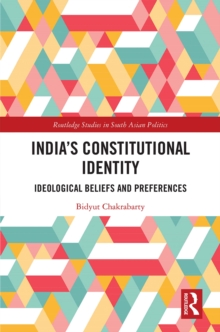 India's Constitutional Identity : ideological beliefs and preferences, EPUB eBook