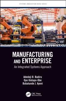 Manufacturing and Enterprise : An Integrated Systems Approach, PDF eBook