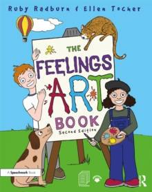 The Feelings Artbook : Promoting Emotional Literacy Through Drawing, PDF eBook
