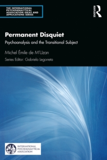 Permanent Disquiet : Psychoanalysis and the Transitional Subject, PDF eBook