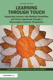 Learning through Touch : Supporting Learners with Multiple Disabilities and Vision Impairment through a Bioecological Systems Perspective, PDF eBook
