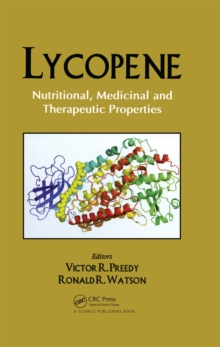 Lycopene : Nutritional, Medicinal and Therapeutic Properties, EPUB eBook
