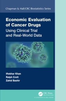 Economic Evaluation of Cancer Drugs : Using Clinical Trial and Real-World Data, EPUB eBook