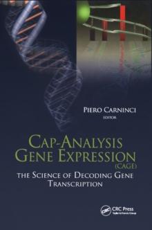 Cap-Analysis Gene Expression (CAGE) : The Science of Decoding Genes Transcription, EPUB eBook