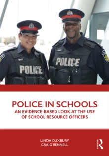 Police in Schools : An Evidence-based Look at the Use of School Resource Officers, EPUB eBook