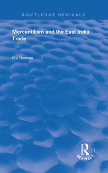 Mercantilism and East India Trade, EPUB eBook