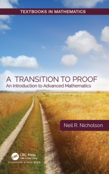 A Transition to Proof : An Introduction to Advanced Mathematics, EPUB eBook