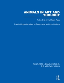 Animals in Art and Thought : To the End of the Middle Ages, PDF eBook