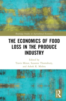 The Economics of Food Loss in the Produce Industry, PDF eBook