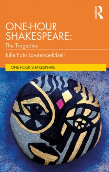 One-Hour Shakespeare : The Tragedies, EPUB eBook