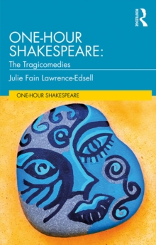 One-Hour Shakespeare : The Tragicomedies, EPUB eBook