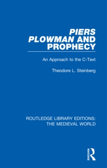 Piers Plowman and Prophecy : An Approach to the C-Text, EPUB eBook