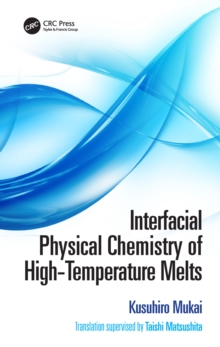 Interfacial Physical Chemistry of High-Temperature Melts, EPUB eBook