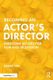 Becoming an Actor's Director : Directing Actors for Film and Television, PDF eBook