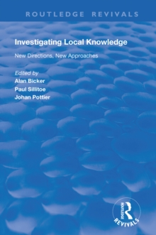 Investigating Local Knowledge : New Directions, New Approaches, PDF eBook