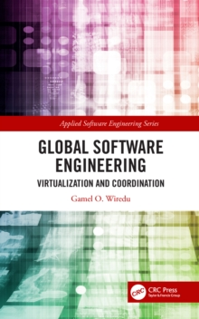 Global Software Engineering : Virtualization and Coordination, EPUB eBook