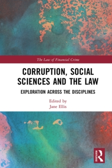 Corruption, Social Sciences and the Law : Exploration across the disciplines, PDF eBook
