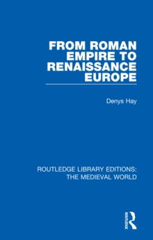 From Roman Empire to Renaissance Europe, EPUB eBook