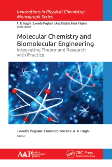 Molecular Chemistry and Biomolecular Engineering : Integrating Theory and Research with Practice, PDF eBook